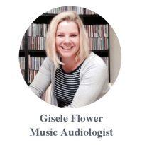 Gisele Flower Music Audiologist